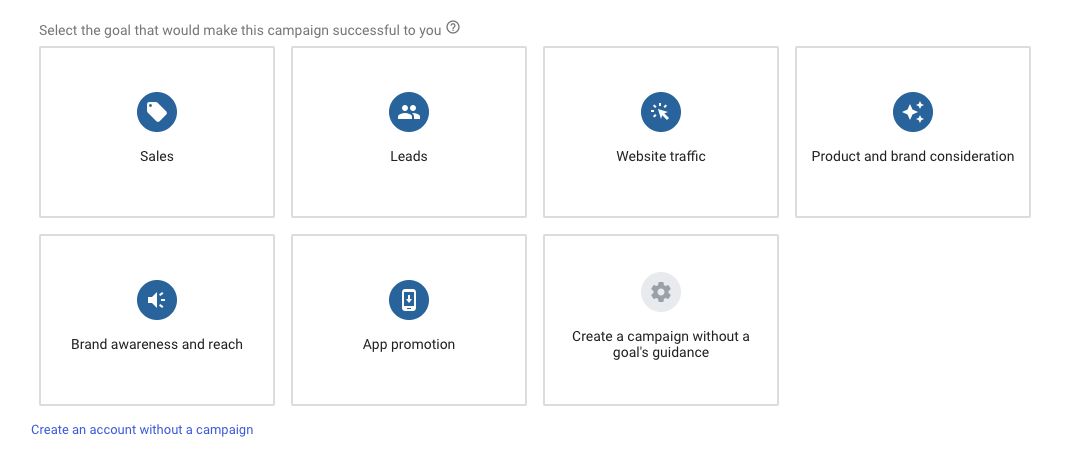 Campaign Goal Options for Google ads